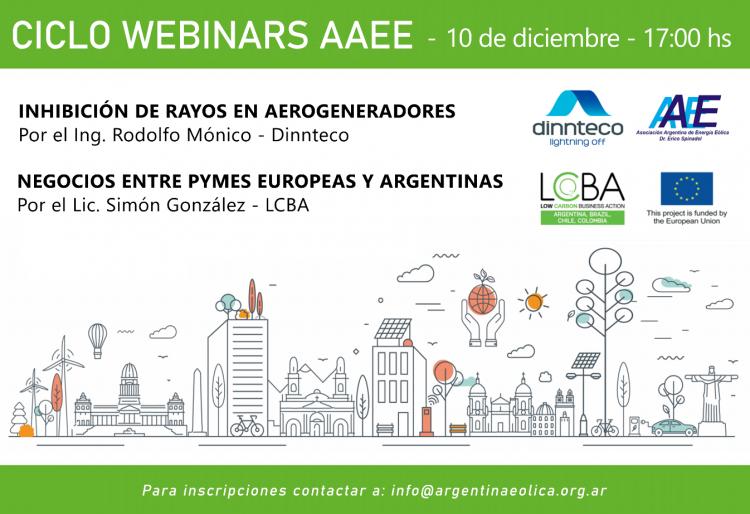 CICLO DE WEBINARS AAEE -INHIBICIÓN de rayos en Aerogeneradores y -Negocios entre Pymes europeas y argentinas