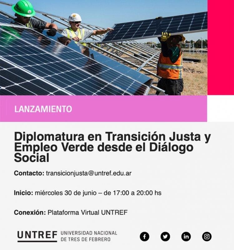 Diplomatura en Transición Justa y Empleo Verde desde el Diálogo Social